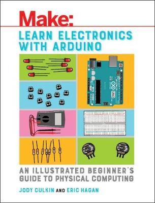 Learn Electronics with Arduino by Jody Culkin