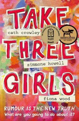 Take Three Girls by Cath Crowley