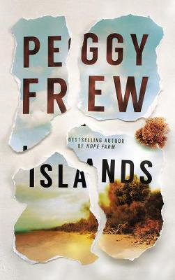 Islands by Peggy Frew
