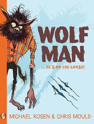 Wolfman by Michael Rosen