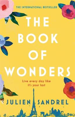 The Book of Wonders by Julien Sandrel