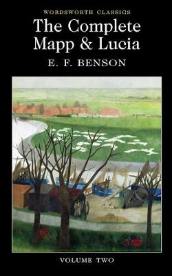 The Complete Mapp and Lucia by E. F. Benson