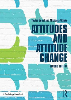Attitudes and Attitude Change book