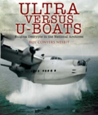 Ultra Versus U-Boats book