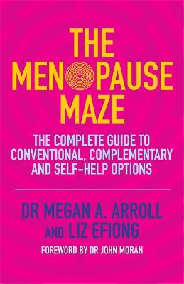 The Menopause Maze by Dr. Megan A. Arroll