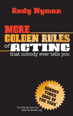More Golden Rules of Acting book