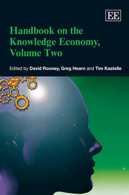 Handbook on the Knowledge Economy, Volume Two by David Rooney