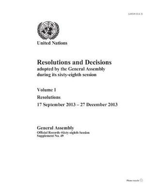 Resolutions and decisions adopted by the General Assembly during its sixty-eighth session by United Nations: General Assembly