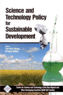 Science and Technology Policy for Sustainable Development/Nam S&T Centre by Tan Kha Sheng