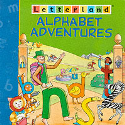 Letterland: Alphabet Adventures by Lyn Wendon