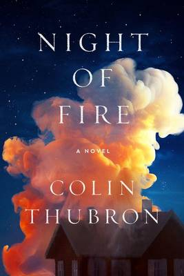 Night of Fire by Colin Thubron
