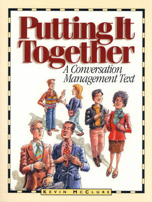Putting It Together: A Conversation Management Text book