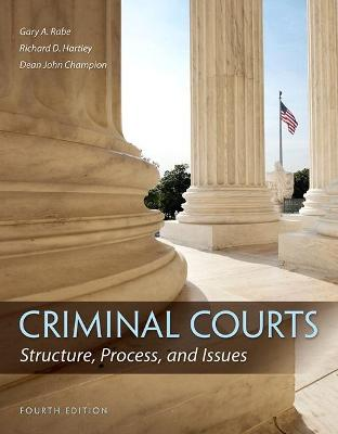 Criminal Courts by Richard D. Hartley