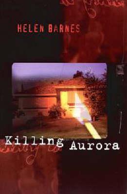 Killing Aurora by Helen Barnes