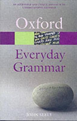 Everyday Grammar by John Seely
