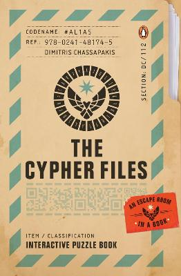 The Cypher Files: An Escape Room... in a Book! book