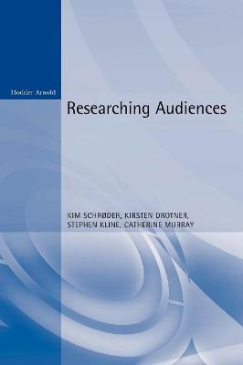 Researching Audiences by Catherine Murray