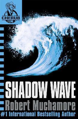 CHERUB: Shadow Wave book