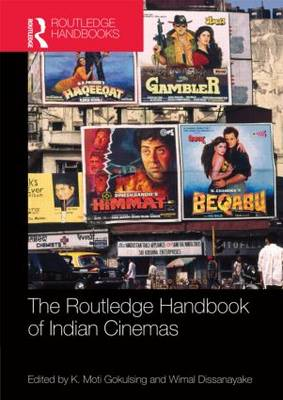 Routledge Handbook of Indian Cinemas by K. Moti Gokulsing