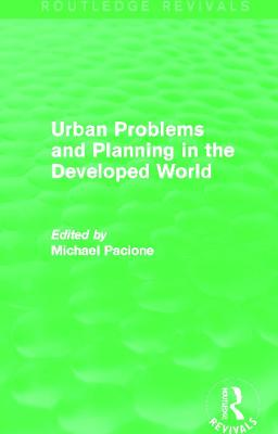 Urban Problems and Planning in the Developed World book