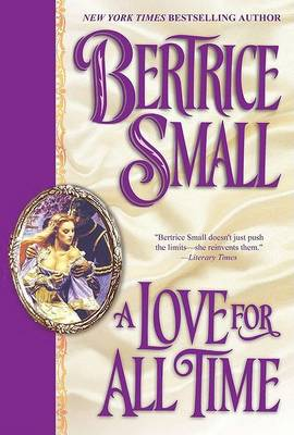 Love for All Time by Bertrice Small
