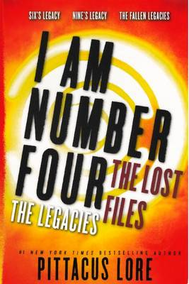 I Am Number Four: The Lost Files by Pittacus Lore