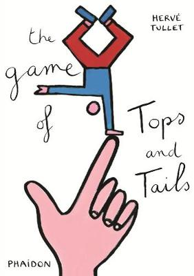 Game of Tops and Tails by Herve Tullet