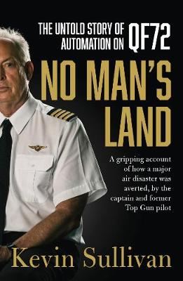 No Man's Land: the untold story of automation and QF72 book