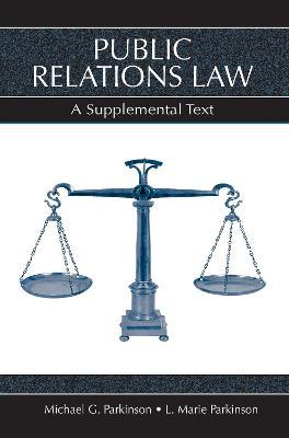 Public Relations Law by L. Marie Parkinson