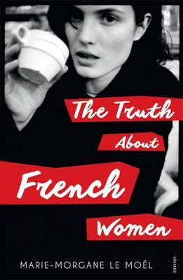 Truth About French Women book