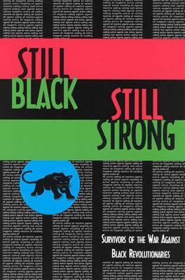 Still Black, Still Strong by Dhoruba Bin Wahad