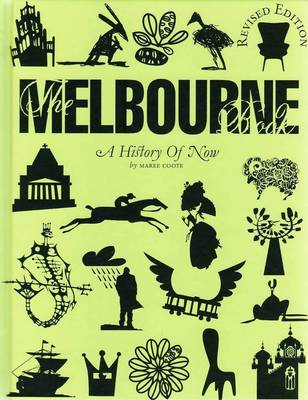 Melbourne: A History of Now by Maree Coote