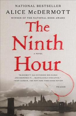 The Ninth Hour by Alice McDermott