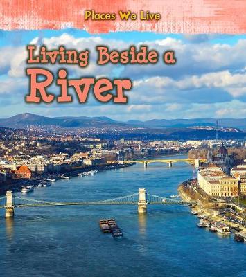 Living Beside a River by Ellen Labrecque