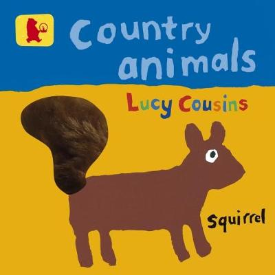 Country Animals by Lucy Cousins