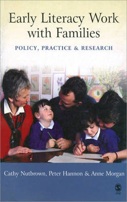 Early Literacy Work with Families by Cathy Nutbrown