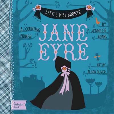 Jane Eyre: A BabyLit Counting Primer by Jennifer Adams