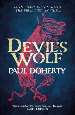Devil's Wolf (Hugh Corbett Mysteries, Book 19) book