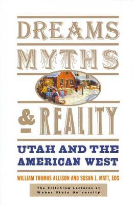 Dreams, Myths, & Reality by William Thomas Allison