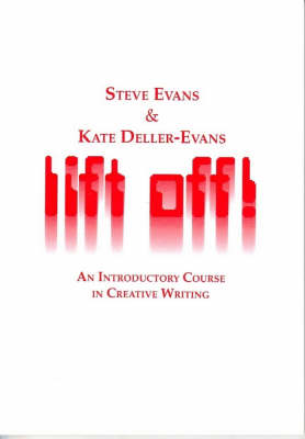 Lift off!: An Introductory Course in Creative Writing by Steve Evans