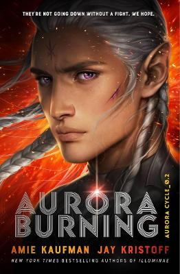 Aurora Cycle: #2 Aurora Burning by Amie Kaufman