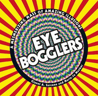 Eye Bogglers by Gianni A. Sarcone
