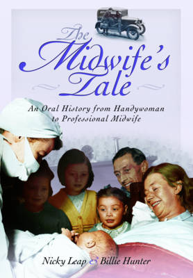 The Midwife's Tale by Nicky Leap