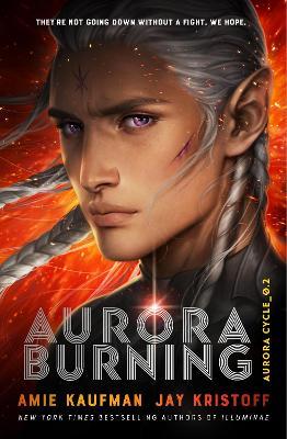 Aurora Cycle: #2 Aurora Burning (HB) by Amie Kaufman