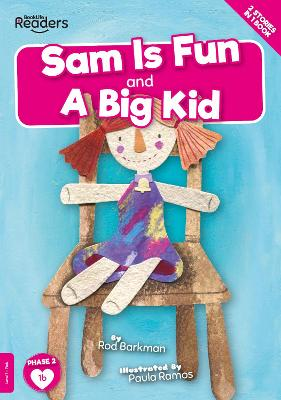 Sam is Fun And A Big Kid by Gemma McMullen