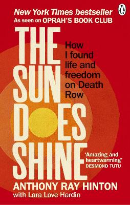 The Sun Does Shine: How I Found Life and Freedom on Death Row (Oprah's Book Club Summer 2018 Selection) book