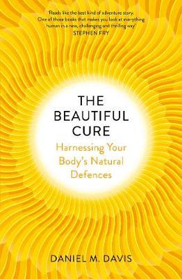 Beautiful Cure by Daniel M Davis