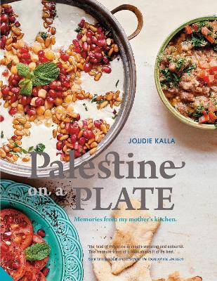 Palestine on a Plate by Joudie Kalla