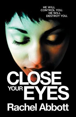 Close Your Eyes by
