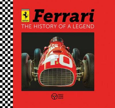 Ferrari: The History of a Legend book